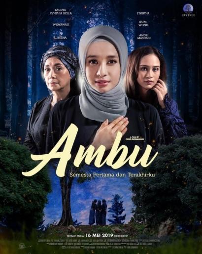 "Film ""Ambu"": Kasih Ibu, Kearifan lokal dan Konflik Generasi"