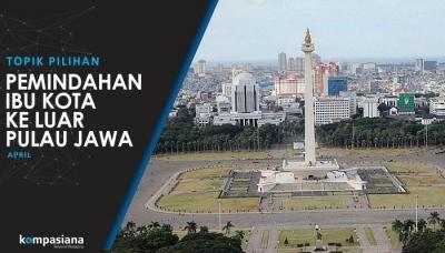 Ibu Kota Jakarta Pindah ke Mana..do?