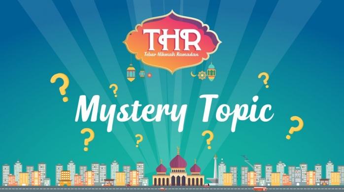 Mystery Topic ke-4 Samber THR, Ini Aturan Mainnya, Ya!