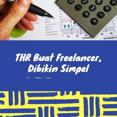 THR Buat Freelancer, Dibikin Simpel