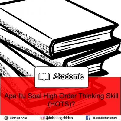 Menyoal Ujian HOTS (High Order Thinking Skill)