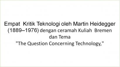 Heidegger tentang Teknologi [4]