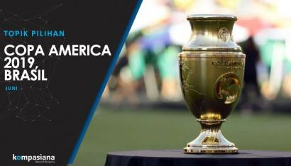 [Topik Pilihan] Akan Ada Kejutan Apa pada Copa America 2019, Brasil?
