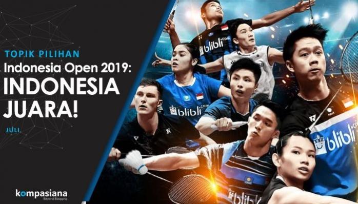[Topik Pilihan] Indonesia Open 2019: Indonesia Juara!