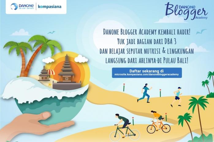 Danone Blogger Academy Hadir di Pulau Bali! Daftar Sekarang Yuk!