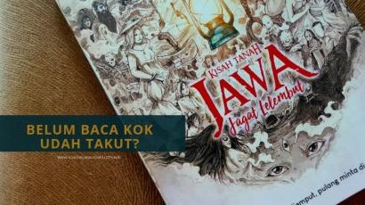 Kisah Tanah Jawa dalam 'Jagat Lelembut', Belum Baca Kok Udah Takut?