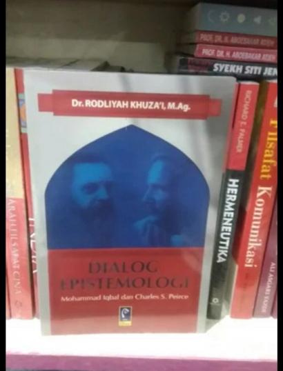 Dialog Epistemologi Iqbal dan Pierce dalam Sajian Rodliah Khuzai: Sebuah Ulasan Singkat