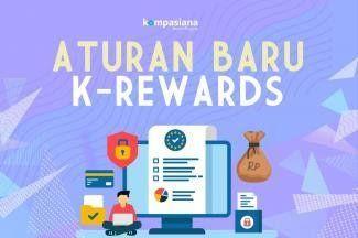Selamat Datang, Aturan Baru K-Rewards!