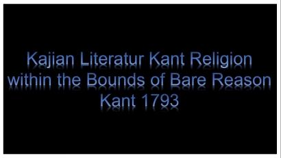 "Kajian Literatur Kant ""Religion within The Bounds of Bare Reason"" [6]"