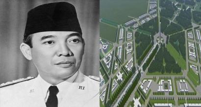 Ibu Kota Baru dan Harapan Soekarno