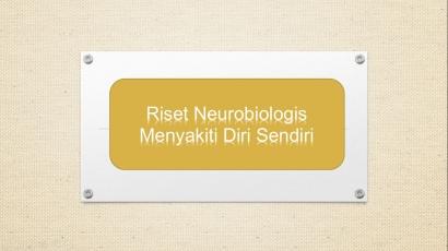 Riset Neurobiologi pada Kasus Menyakiti Diri Sendiri