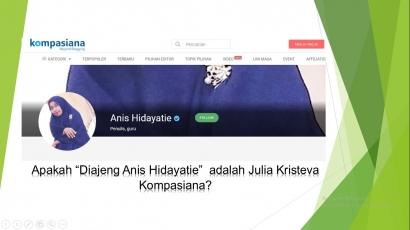 """Apakah """"Diajeng Anis Hidayatie"""" adalah Julia Kristeva-nya Kompasiana?"""