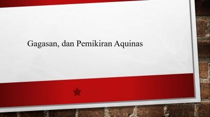 Gagasan dan Pemikiran Aquinas