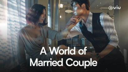 """Drama Perselingkuhan """"A World of Married Couple"""""""