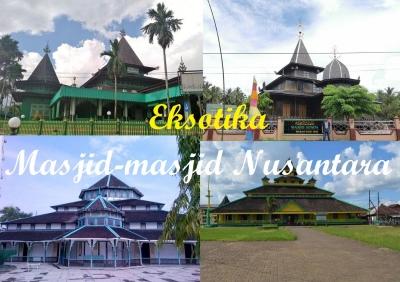 Keliling Indonesia, Menikmati Keunikan Arsitektur Masjid-masjid Tua Nusantara