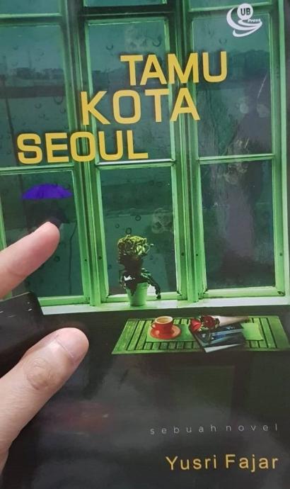 """Ungkapan Perasaan atas Novel """"Tamu Kota Seoul"""""""