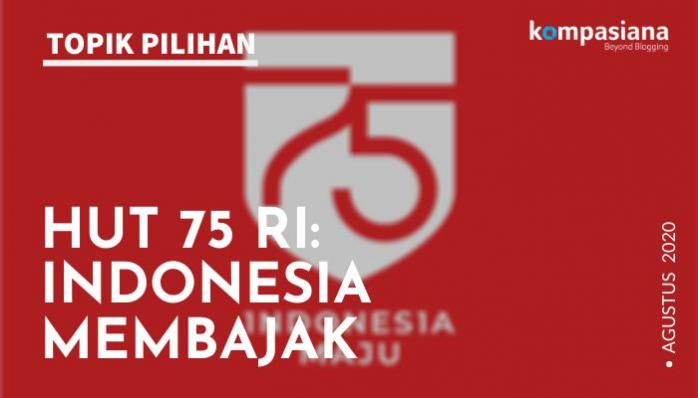 HUT 75 RI: Indonesia Membajak