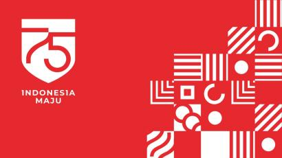 75 Tahun Dirgahayu RI, Mari Bersatu Menangkan Indonesia!