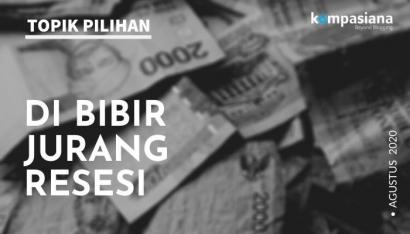 Habis Merdeka, Terbitlah Resesi (?)