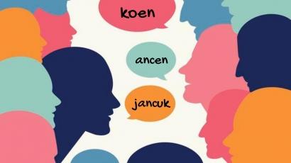 Bila Ingin Berkata Kasar, Belajarlah Bahasa Surabaya
