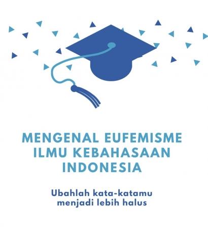 Mengenal Eufemisme dalam Ilmu Kebahasaan Indonesia
