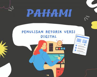 4 Tips 'Pahami' Penulisan Retorik Versi Digital