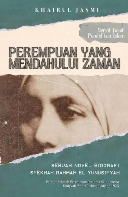 Novel Biografi Rahmah El Yunusiyyah