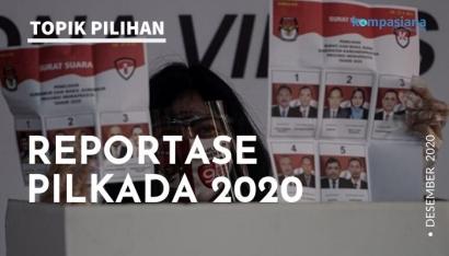Reportasekan Antusiasme Pilkada Serentak 2020 di Kompasiana!