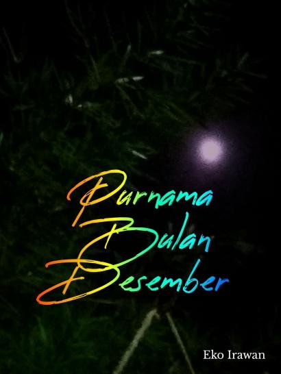 Purnama Bulan Desember