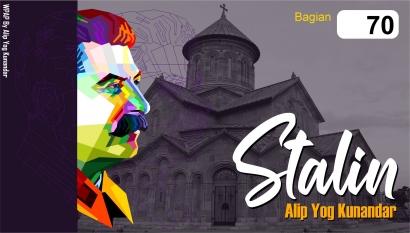 Stalin: (70) Tebar Pesona