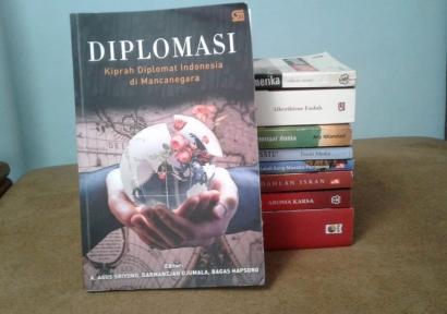 (Resensi) Diplomasi Para Diplomat lewat Tulisan