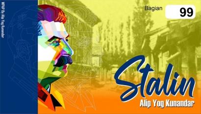 Stalin: (99) Galau di Kampung Sendiri
