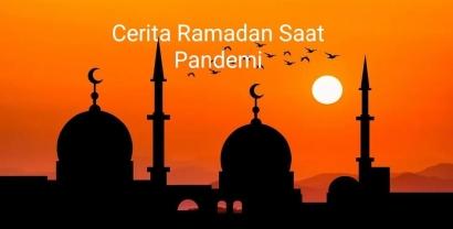Cerita Ramadan Saat Pandemi