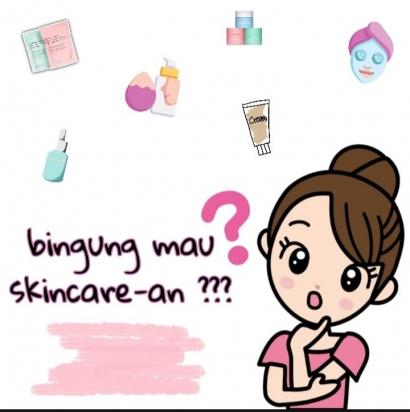 Cara Mudah Skincare-an Bagi Pemula