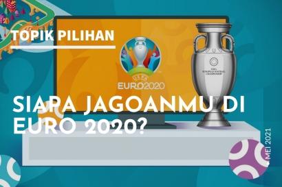 Siapa Jagoanmu di Euro 2020?