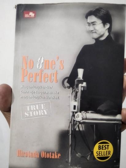 """No One's Perfect"" Kisah Hidup Ototake, Penyandang Tetra Melia"