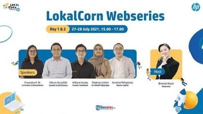 Membentuk Pola Pikir StartUp Lokal Go Nasional di LokalCorn Webseries 2021