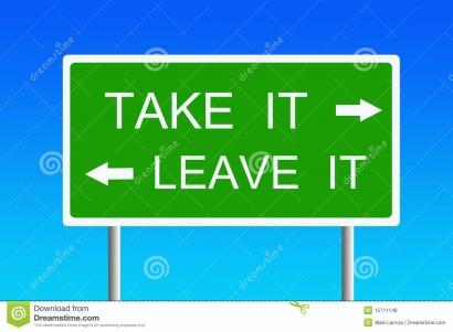 """Saat Dihadapkan Pilihan """"Take It or Leave It"""""""