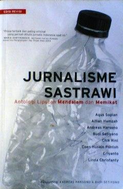 Jurnalisme Sastrawi: Keindahan Jurnalisme dalam Narasi