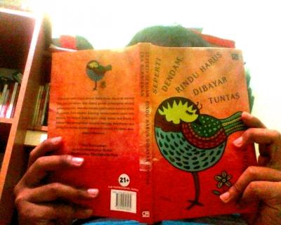"""""""Seperti Dendam, Rindu Harus Dibayar Tuntas""""; Novel Terbangsat yang Pernah Saya Baca"""